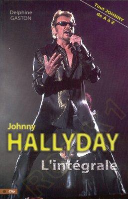 L'Intégrale - Tout Johnny de A à Z dans 5 - Mes livres lintegrale